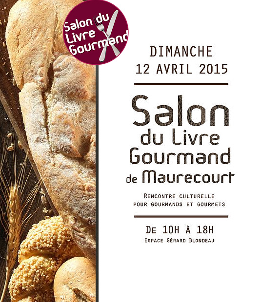 Affiche du Salon du livre gourmand de Maurecourt 2015