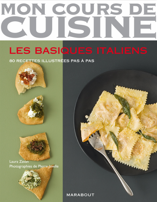 les basiques italiens laura zavan cuisine italienne. Black Bedroom Furniture Sets. Home Design Ideas